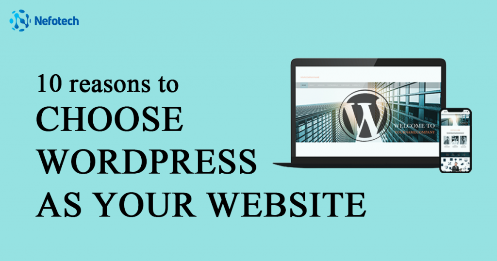 Reaons to choose wordpress for website